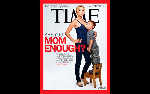 """Portadas polémicas: """"Are you mom enough"""" Time"""