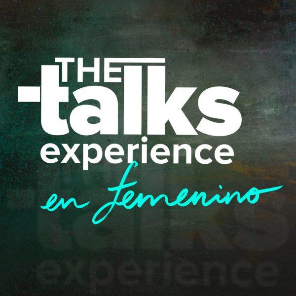 The Talks Experience en femenino