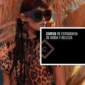 Curso de Fotografía de Moda y Belleza