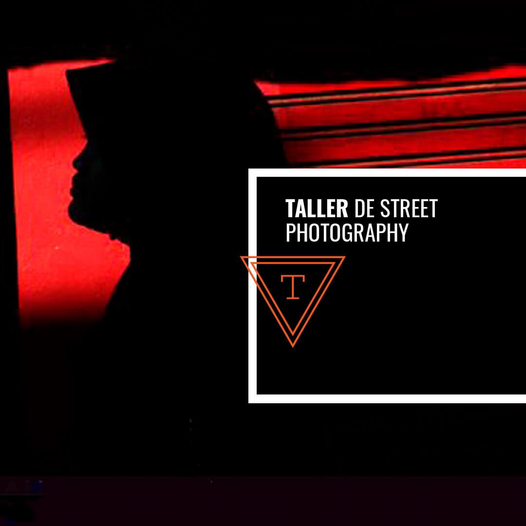 Taller de Street Photography