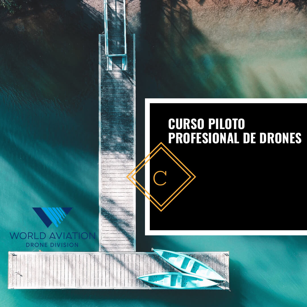 Curso de Piloto Profesional de Drones