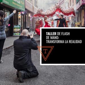 Taller de Flash de Mano: Transforma la realidad