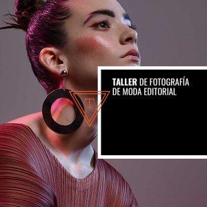 Taller de Fotografía de Moda Editorial