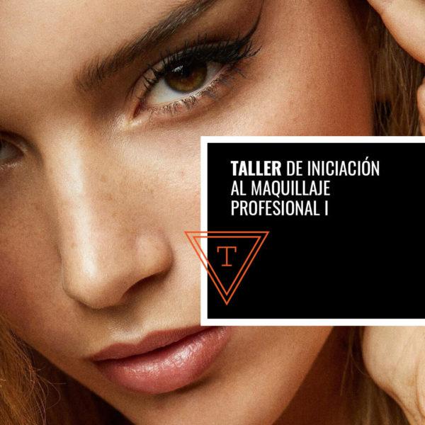 Taller de Iniciación al Maquillaje Profesional I