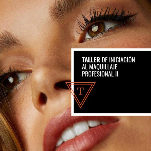 Taller de Iniciación al Maquillaje Profesional II