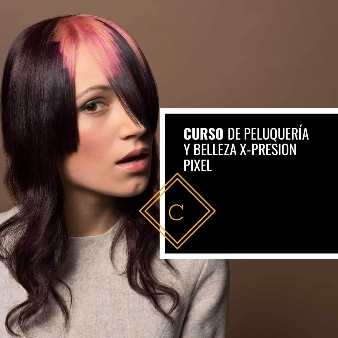 Curso de Peluquería y Belleza x-Presion Pixel
